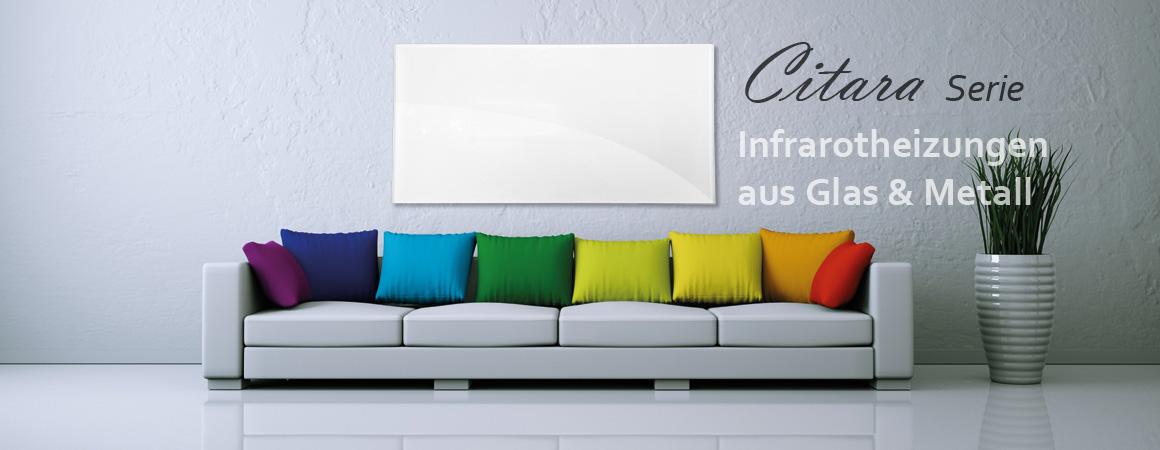 Die neuen Citara Infrarotheizungen von VASNER. Hochwertige Flächenheizungen aus Glas und Metall. Citara, der Maßstab in Sachen Infrarotheizung.